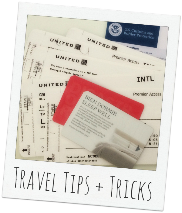 Travel Tips + Tricks